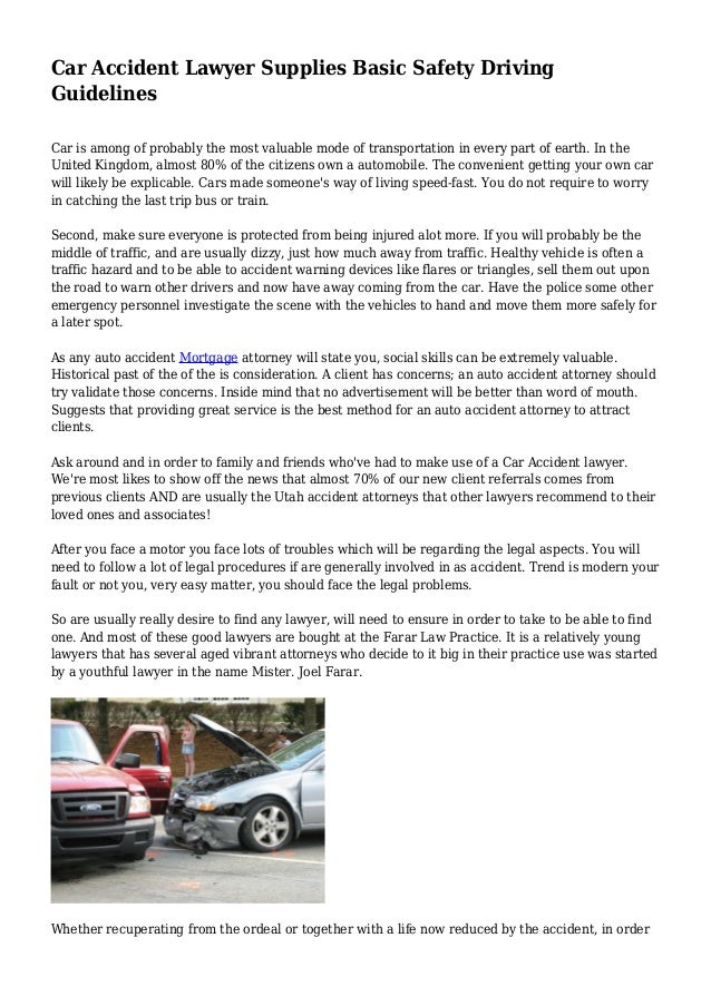Car Accident Lawyer Supplies Basic Safety Driving Guidelines Car is among of probably the most valuable mode of transporta...