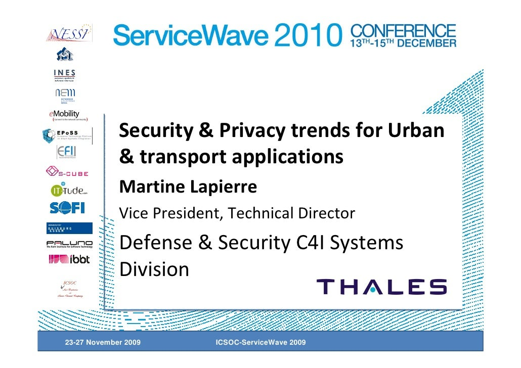 Security & Privacy trends for Urban             & transport applications             Martine Lapierre             Vice Pre...