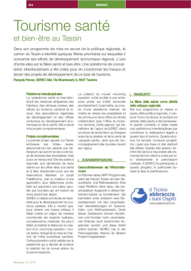 SEREC  24  Tourisme santé et bien-être au Tessin  Dans son programme de mise en œuvre de la politique régionale, le canton...