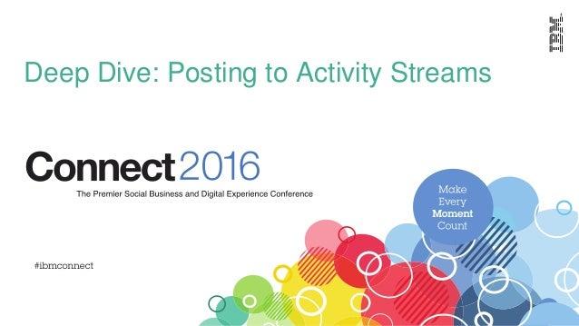 Deep Dive: Posting to Activity Streams
