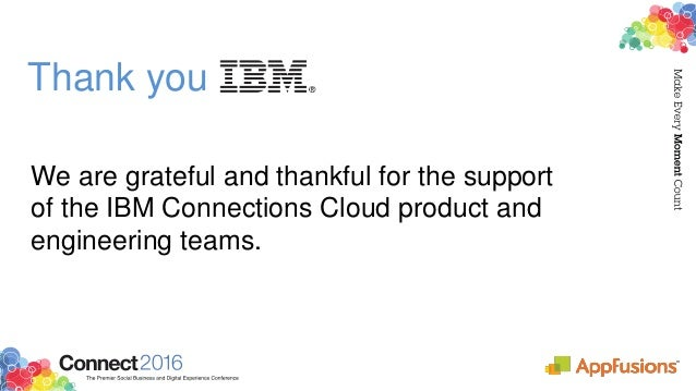 Acknowledgements and Disclaimers Availability. References in this presentation to IBM products, programs, or services do n...