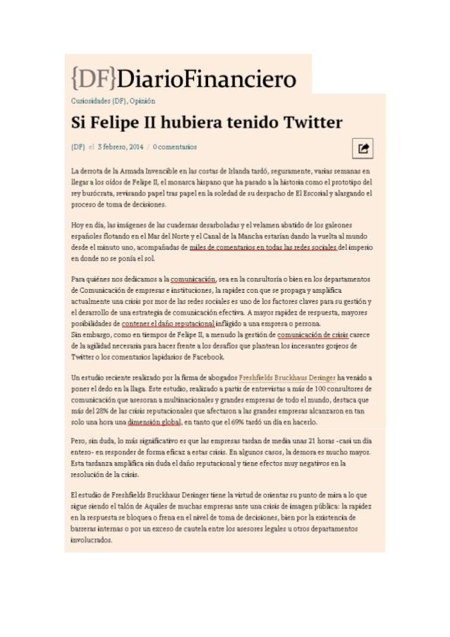 http://www.diariofinanciero.com/2014/02/03/si-felipe-ii-hubiera-tenido-twitter/