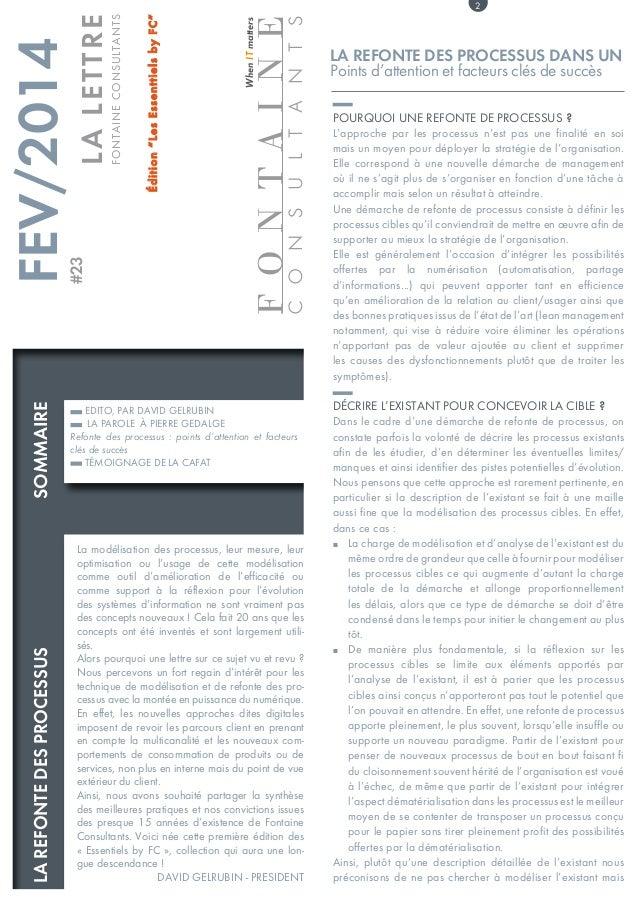FONTAINE consultants WhenITmatters La modélisation des processus, leur mesure, leur optimisation ou l'usage de cette modél...