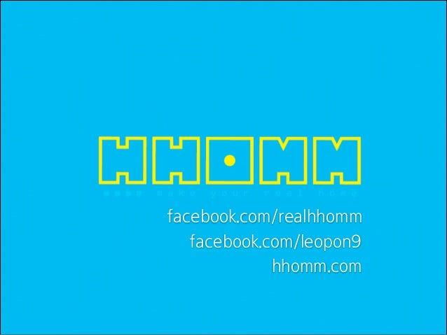 facebook.com/realhhomm facebook.com/leopon9 hhomm.com