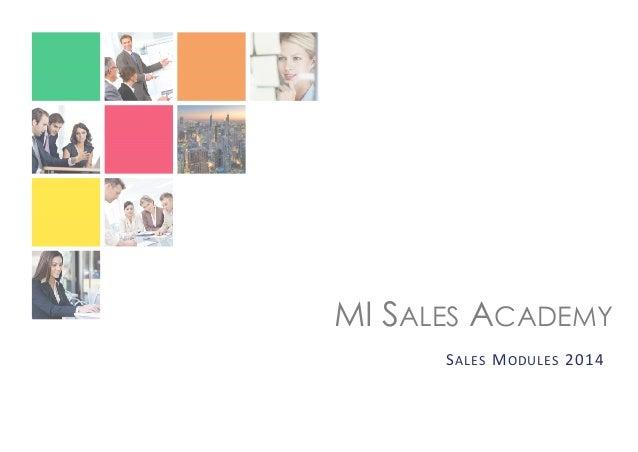 MI SALES ACADEMY S ALES M ODULES 2014