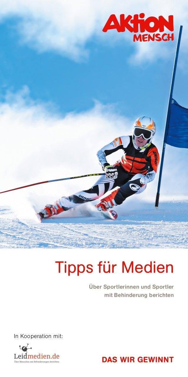 Tipps für Medien Über Sportlerinnen und Sportler mit Behinderung berichten In Kooperation mit: