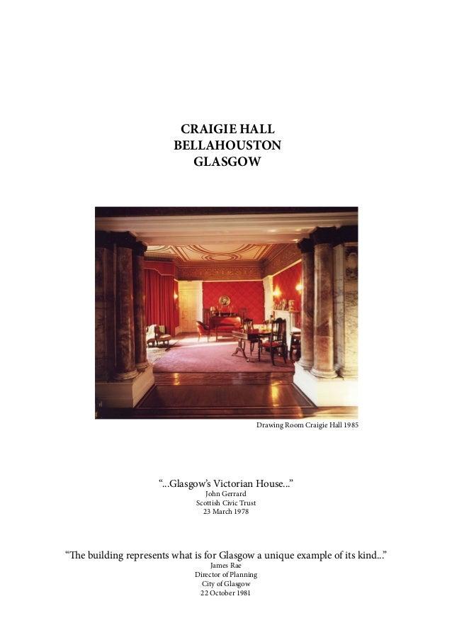 "CRAIGIE HALL BELLAHOUSTON GLASGOW ""...Glasgow's Victorian House..."" John Gerrard Scottish Civic Trust 23 March 1978 ""The b..."