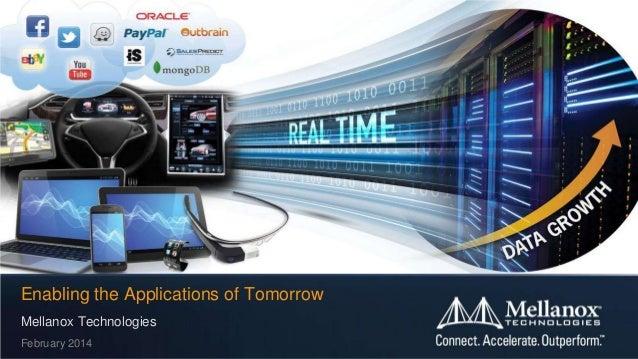 Enabling the Applications of Tomorrow Mellanox Technologies February 2014