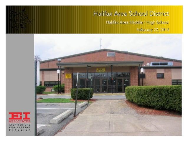 Halifax Area School District Halifax Area Middle / High School February 27, 2014
