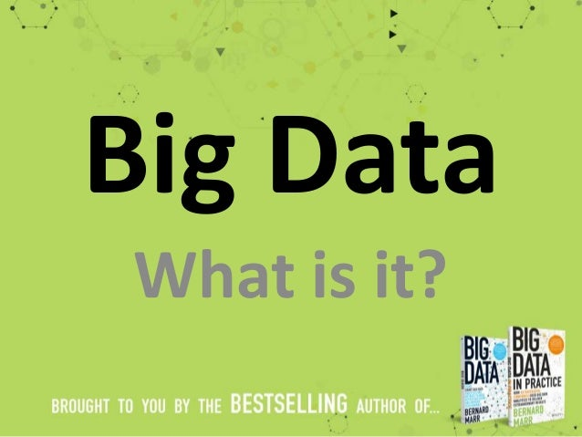 Big Data What is it?