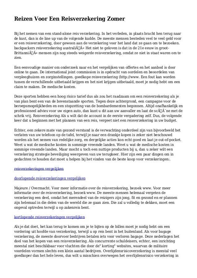 Reizen Voor Een Reisverzekering Zomer Bij het nemen van een stand-alone reis verzekering. In het verleden, in plaats brach...