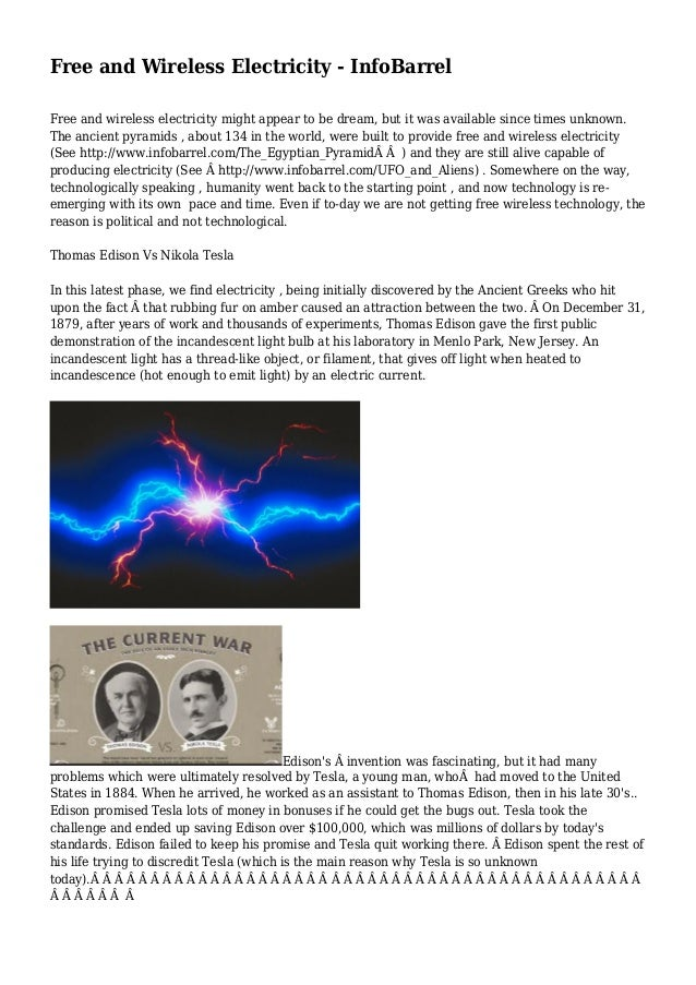 Free and Wireless Electricity - InfoBarrel Free and wireless electricity might appear to be dream, but it was available si...