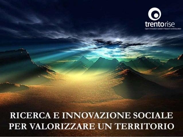 Ricerca e Innovazione Sociale per valorizzare un territorio