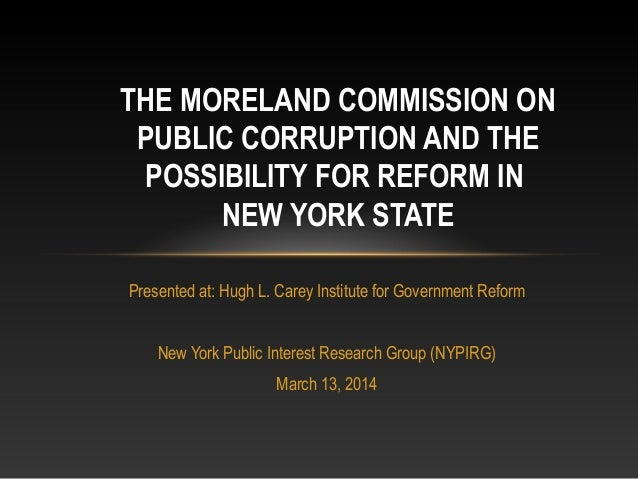 Presented at: Hugh L. Carey Institute for Government Reform New York Public Interest Research Group (NYPIRG) March 13, 201...