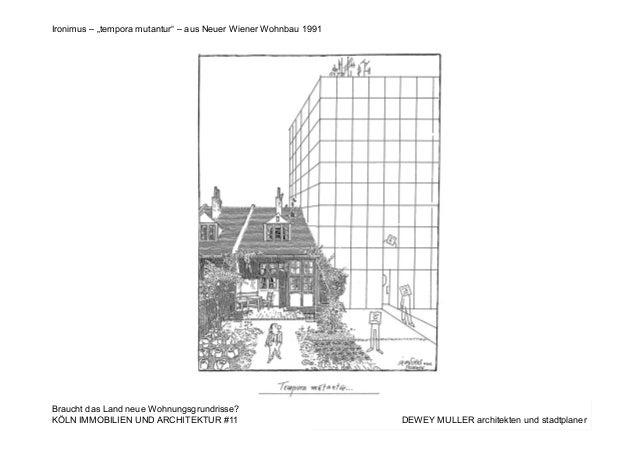 """DEWEY MULLER architekten und stadtplanerKÖLN IMMOBILIEN UND ARCHITEKTUR #11 Ironimus – """"tempora mutantur"""" – aus Neuer Wien..."""