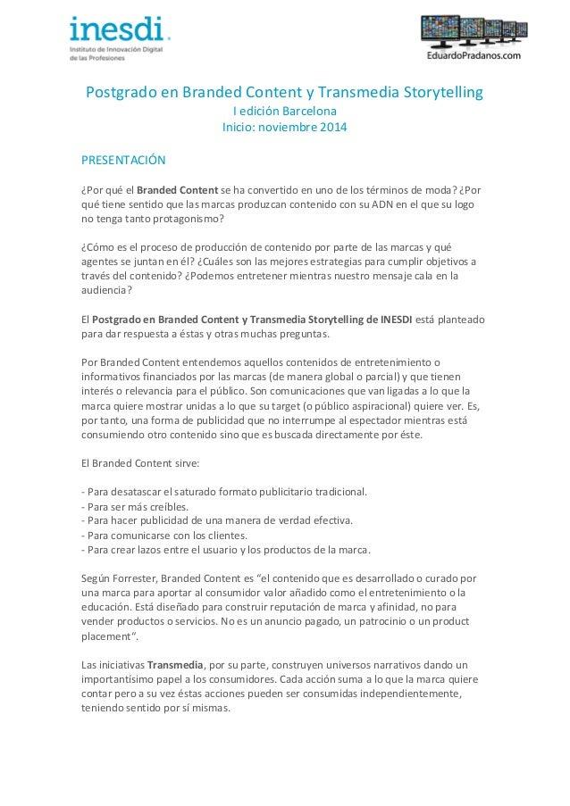 Vers         Postgrado  en  Branded  Content  y  Transmedia  Storytelling   I  edición  Barcelona...