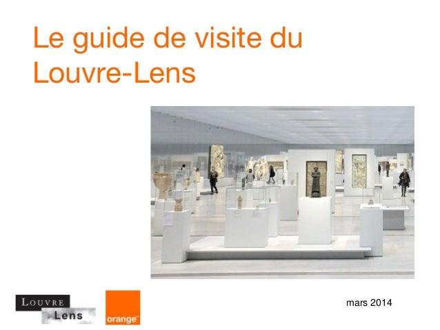Le guide de visite du Louvre-Lens mars 2014