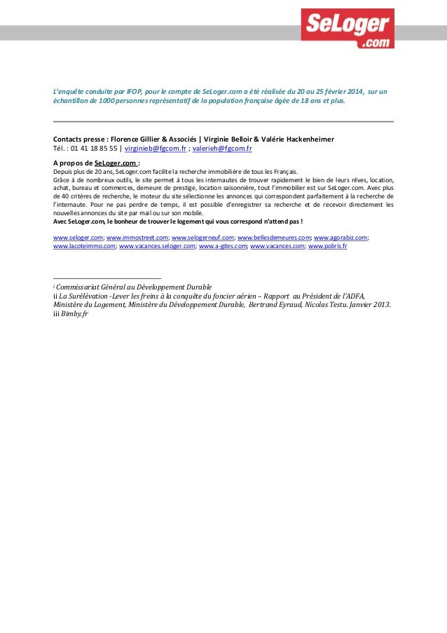 L'enquête conduite par IFOP, pour le compte de SeLoger.com a été réalisée du 20 au 25 février 2014, sur un échantillon de ...