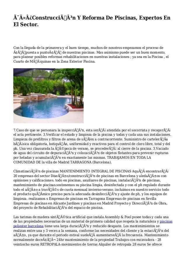 Construcción Y Reforma De Piscinas, Expertos En El Sector. Con la llegada de la primavera y el buen tiempo, mucho...