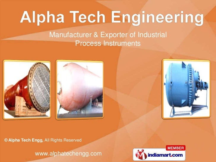 Manufacturer & Exporter of Industrial                             Process Instruments© Alpha Tech Engg, All Rights Reserve...