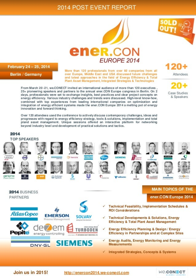 Join us in 2015! http://enercon2014.we-conect.com 2014 TOP SPEAKERS 2014 BUSINESS PARTNERS Berlin / Germany 2014 POST EVEN...