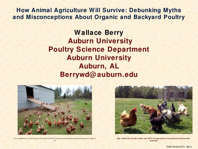 How Animal Agriculture Will Survive: Debunking Myths and Misconceptions About Organic and Backyard Poultry Wallace Berry A...