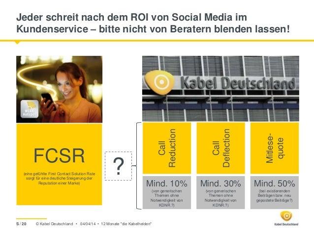 © Kabel Deutschland • Jeder schreit nach dem ROI von Social Media im Kundenservice – bitte nicht von Beratern blenden lass...