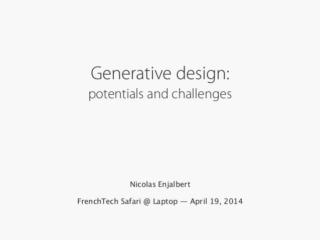 Generative design: