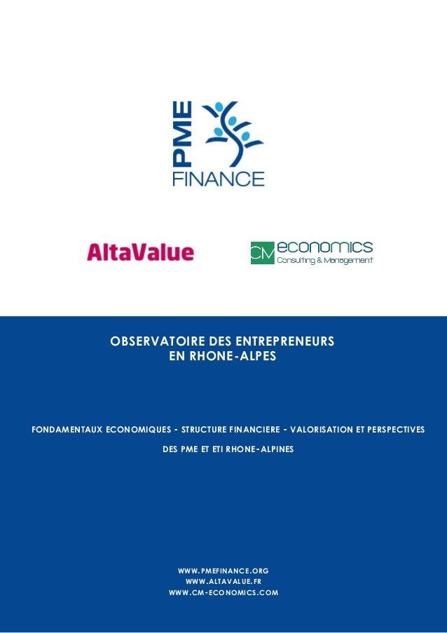 FONDAMENTAUX ECONOMIQUES - STRUCTURE FINANCIERE - VALORISATION ET PERSPECTIVES DES PME ET ETI RHONE-ALPINES OBSERVATOIRE D...