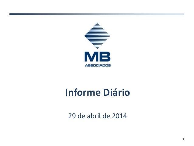 Informe Diário 29 de abril de 2014 1