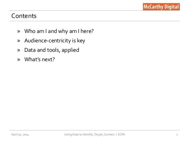 How to Identify, Target, and Connect with Audiences —ECPA 2014 Slide 2