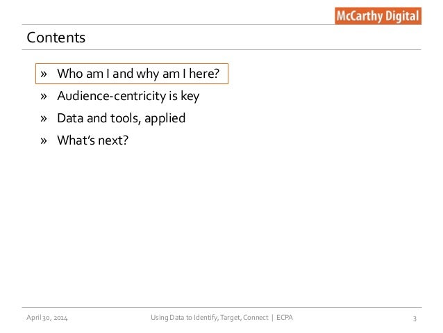 How to Identify, Target, and Connect with Audiences —ECPA 2014 Slide 3