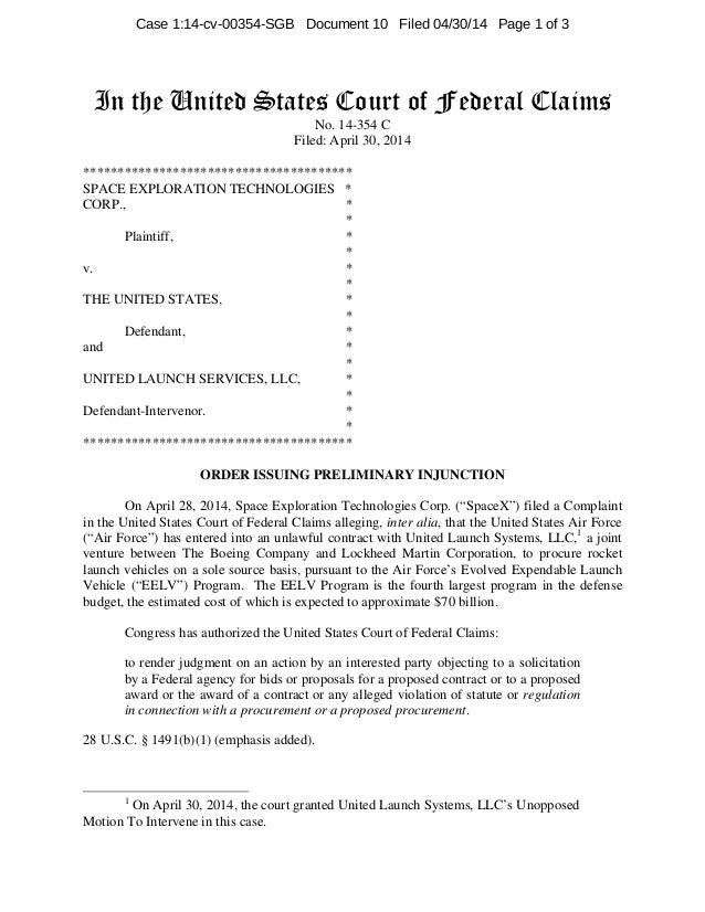In the United States Court of Federal Claims No. 14-354 C Filed: April 30, 2014 *************************************** SP...