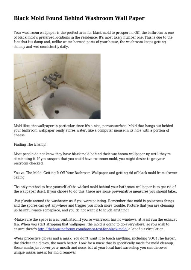 Black Mold Found Behind Washroom Wall Paper Your washroom wallpaper is the perfect area for black ...