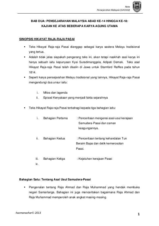 Nota Pensejarahan Malaysia (SJH3102)  BAB DUA: PENSEJARAHAN MALAYSIA ABAD KE-14 HINGGA KE-18: KAJIAN KE ATAS BEBERAPA KARY...