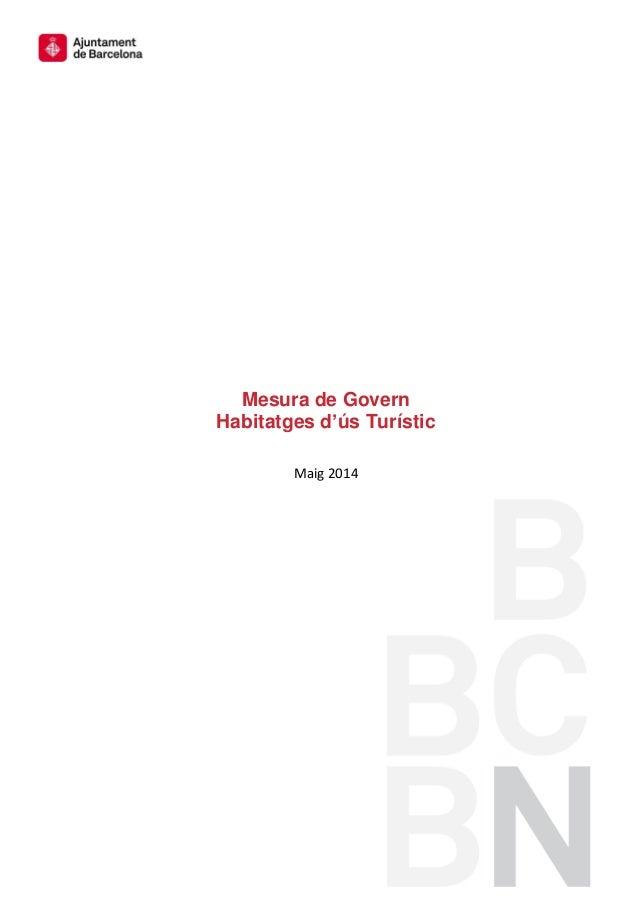 Mesura de Govern Habitatges d'ús Turístic Maig 2014