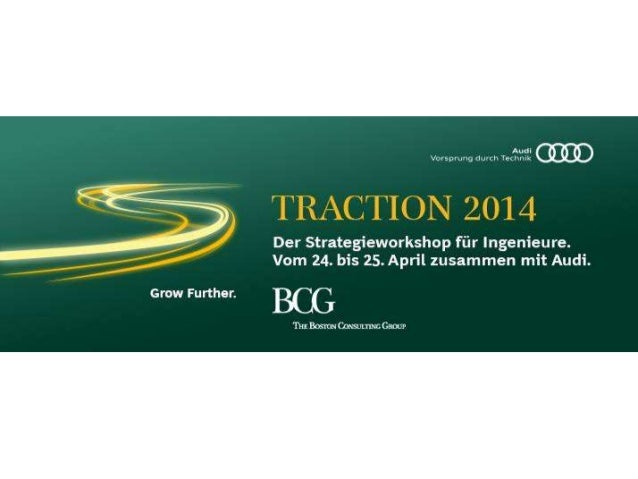 """Das BCG Event """"TRACTION 2014"""" startete gemeinsam mit Audi in einen spannenden ersten"""