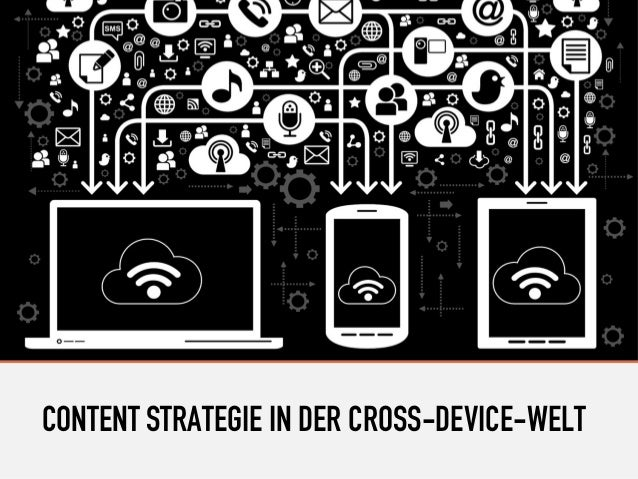 CONTENT STRATEGIE IN DER CROSS-DEVICE-WELT