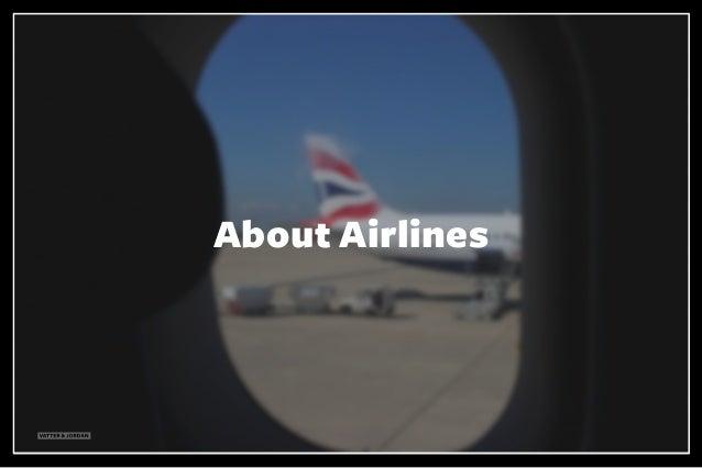 VATTER & JORDAN About Airlines