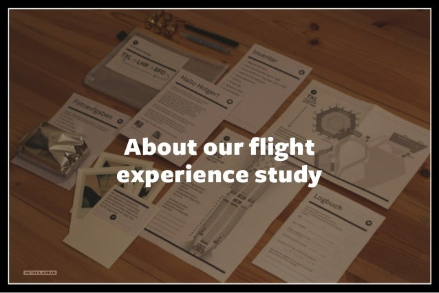 VATTER & JORDAN About our flight experience study