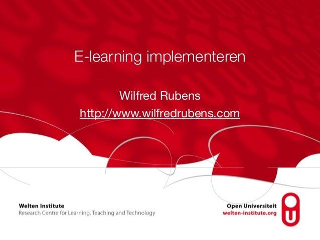 E-learning implementeren Wilfred Rubens  http://www.wilfredrubens.com