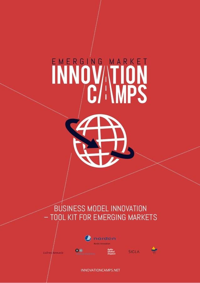 INNOVATIONCAMPS.NET  BUSINESS MODEL INNOVATION  – TOOL KIT FOR EMERGING MARKETS