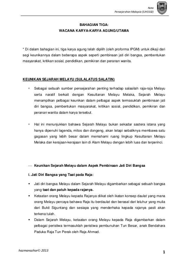 Nota Pensejarahan Malaysia (SJH3102)  BAHAGIAN TIGA: WACANA KARYA-KARYA AGUNG/UTAMA  * Di dalam bahagian ini, tiga karya a...
