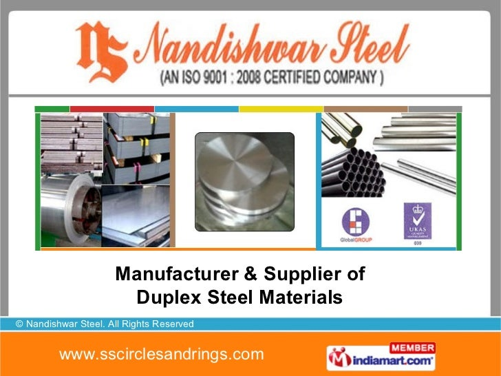 Manufacturer & Supplier of Duplex Steel Materials