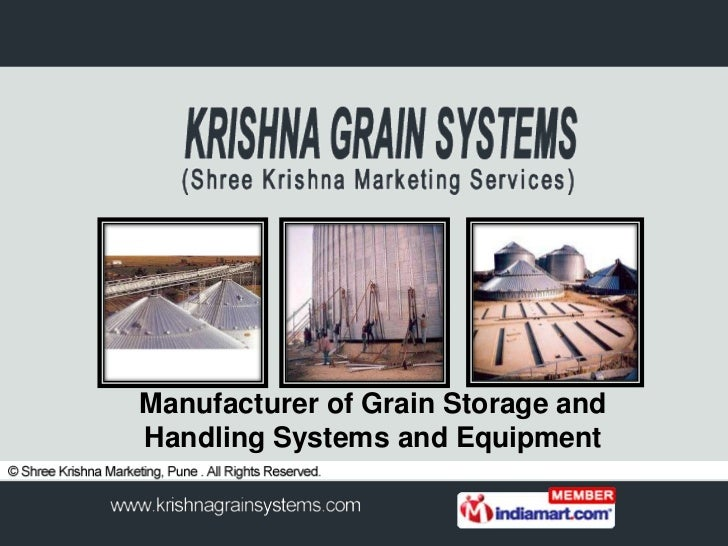 Manufacturer of Grain Storage andHandling Systems and Equipment