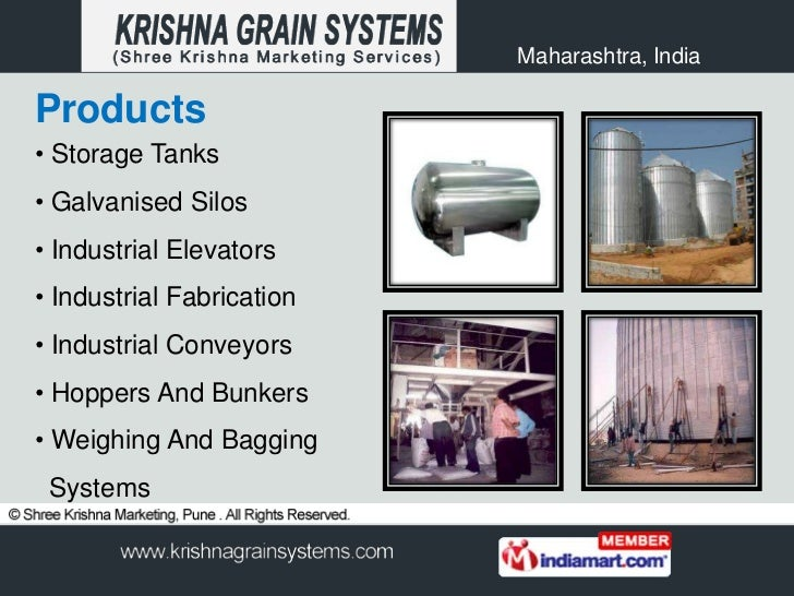 Maharashtra, IndiaProducts• Storage Tanks• Galvanised Silos• Industrial Elevators• Industrial Fabrication• Industrial Conv...