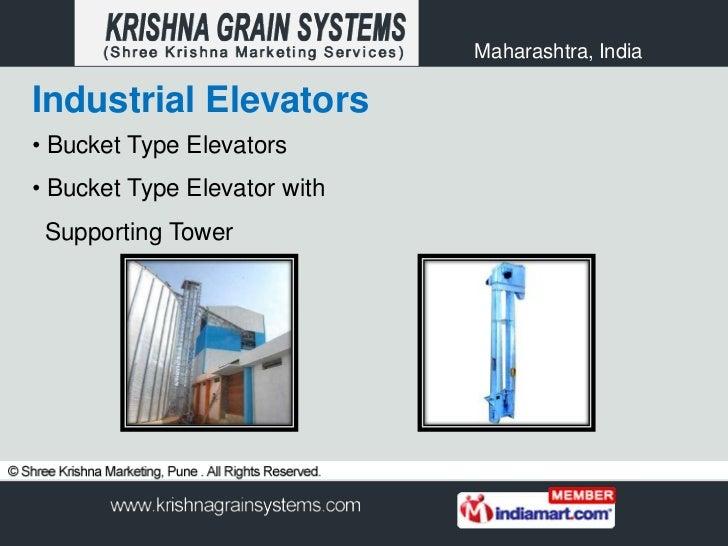 Maharashtra, IndiaIndustrial Elevators• Bucket Type Elevators• Bucket Type Elevator with Supporting Tower