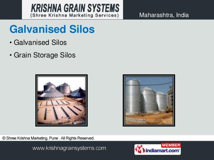 Maharashtra, IndiaGalvanised Silos• Galvanised Silos• Grain Storage Silos
