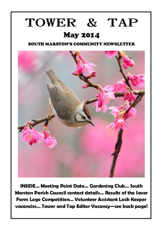 towerandtap@southmarston.org.uk May 2014 SOUTH MARSTON'S COMMUNITY NEWSLETTER INSIDE… Meeting Point Date… Gardening Club… ...