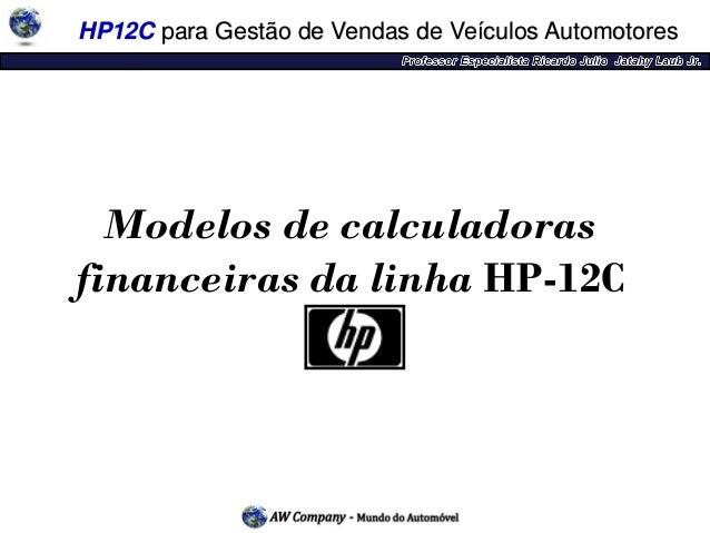 01 Treinamento HP12C Conhecendo a Calculadora